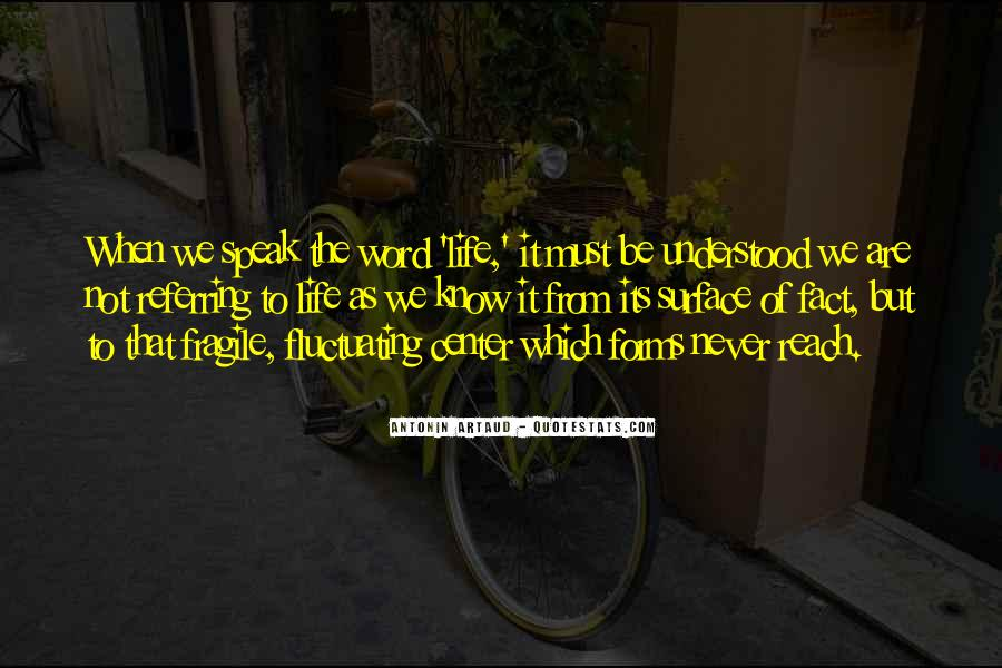 Life As We Know It Quotes #1226210