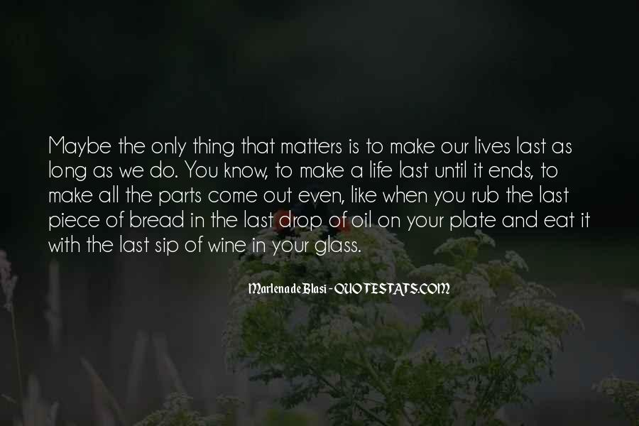 Life As We Know It Quotes #1350397