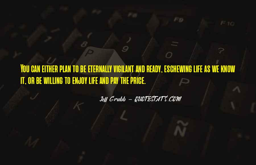 Life As We Know It Quotes #297998