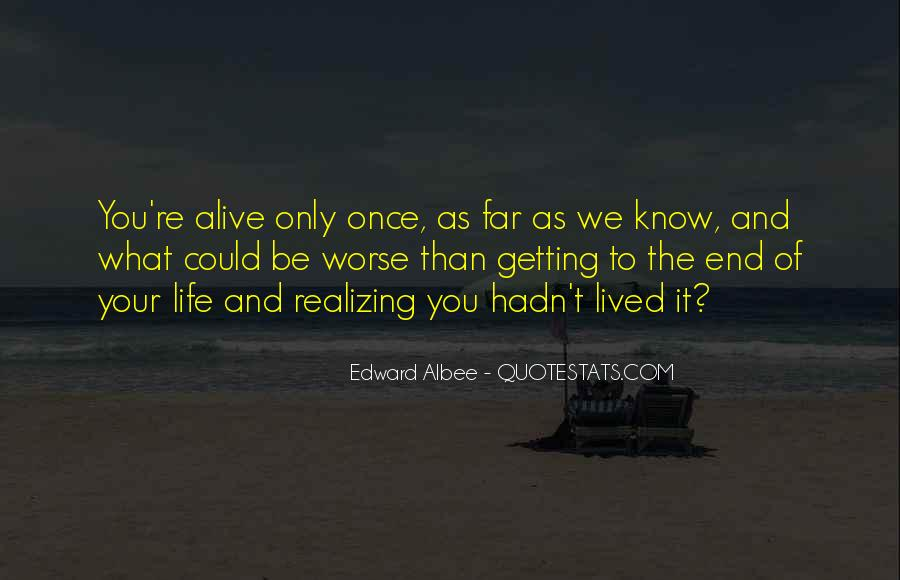 Life As We Know It Quotes #32652