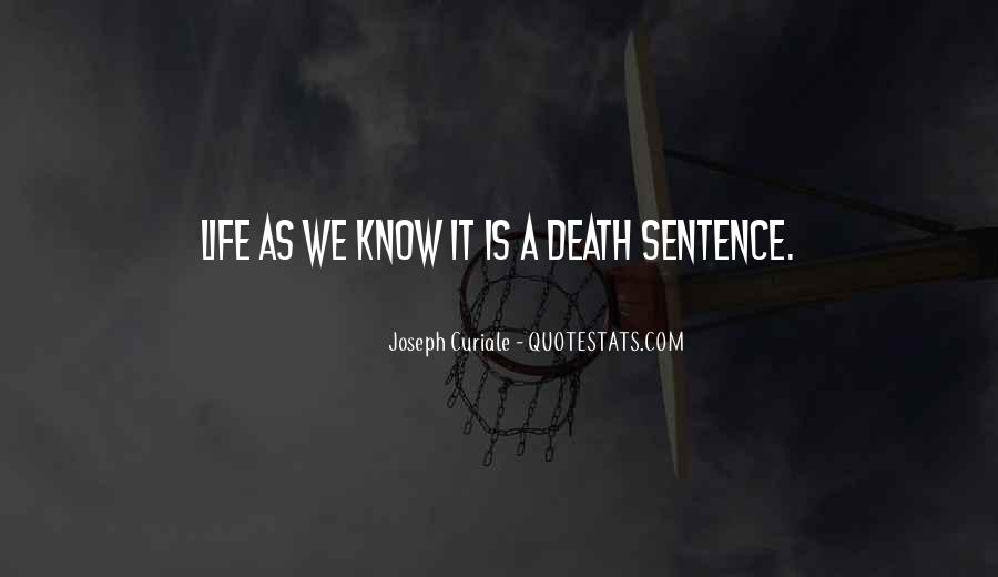 Life As We Know It Quotes #426105