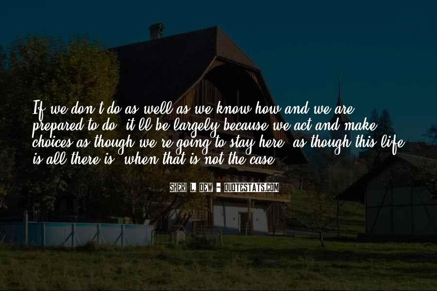 Life As We Know It Quotes #856207