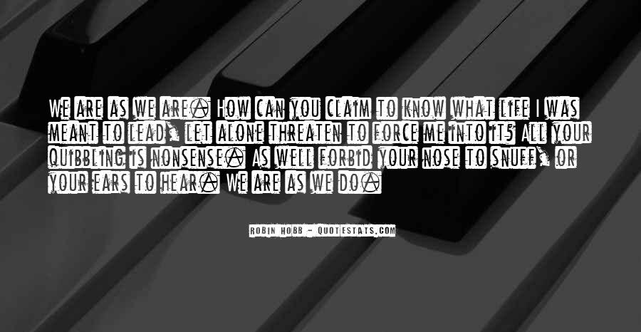 Life As We Know It Quotes #949709