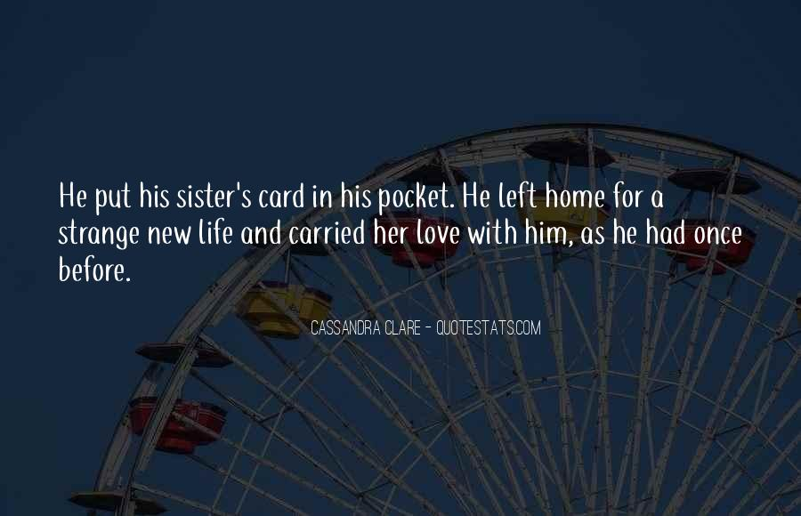 Life Before Love Quotes #332522
