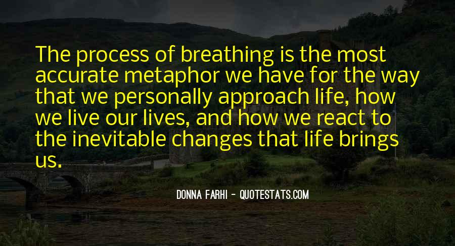 Life Brings Changes Quotes #1002265