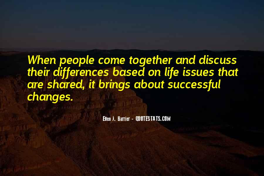 Life Brings Changes Quotes #790467