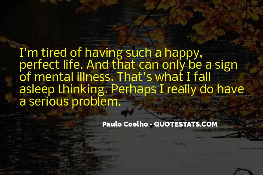 Life Can't Be Perfect Quotes #190894