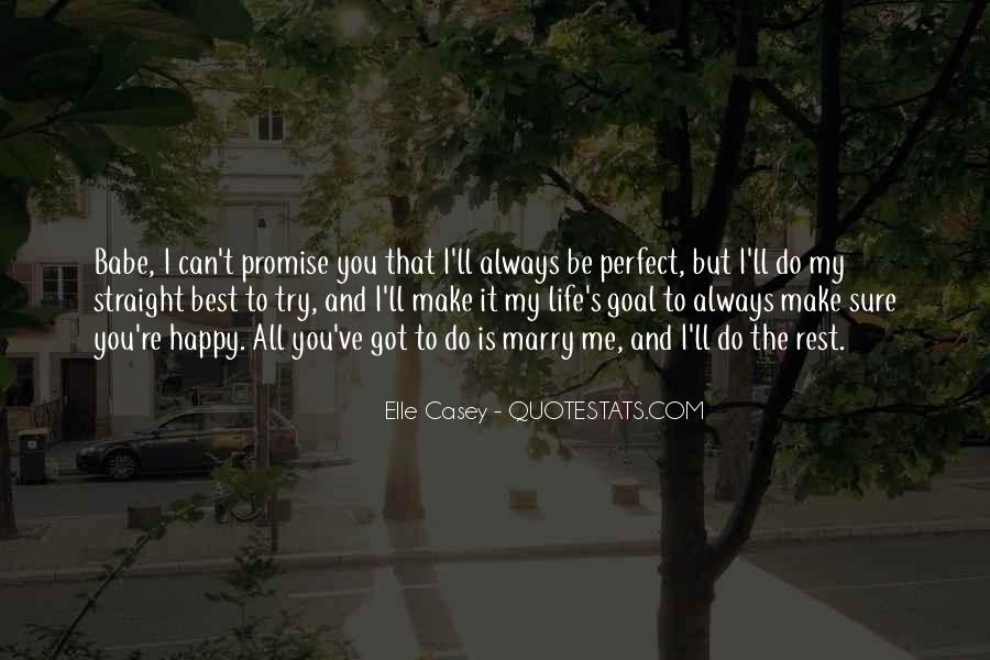 Life Can't Be Perfect Quotes #77403