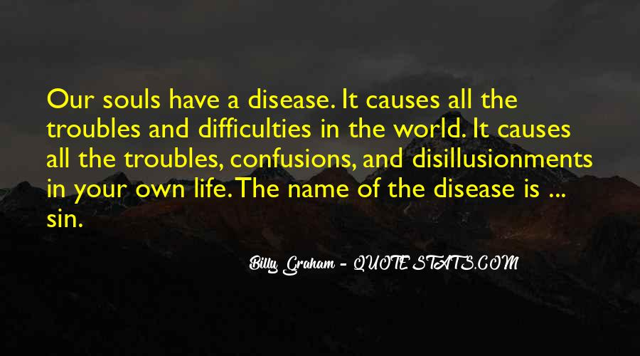 Life Confusions Quotes #1833593