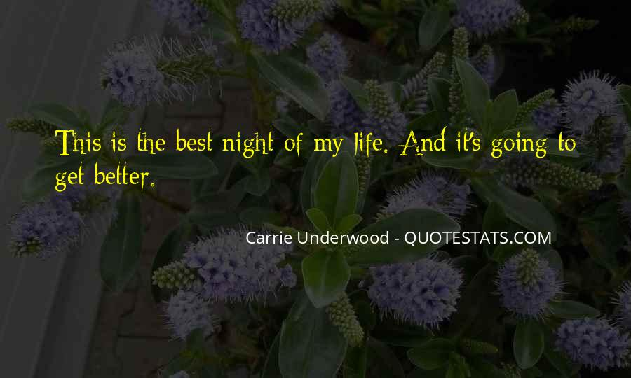 Life Could Not Be Better Quotes #10446