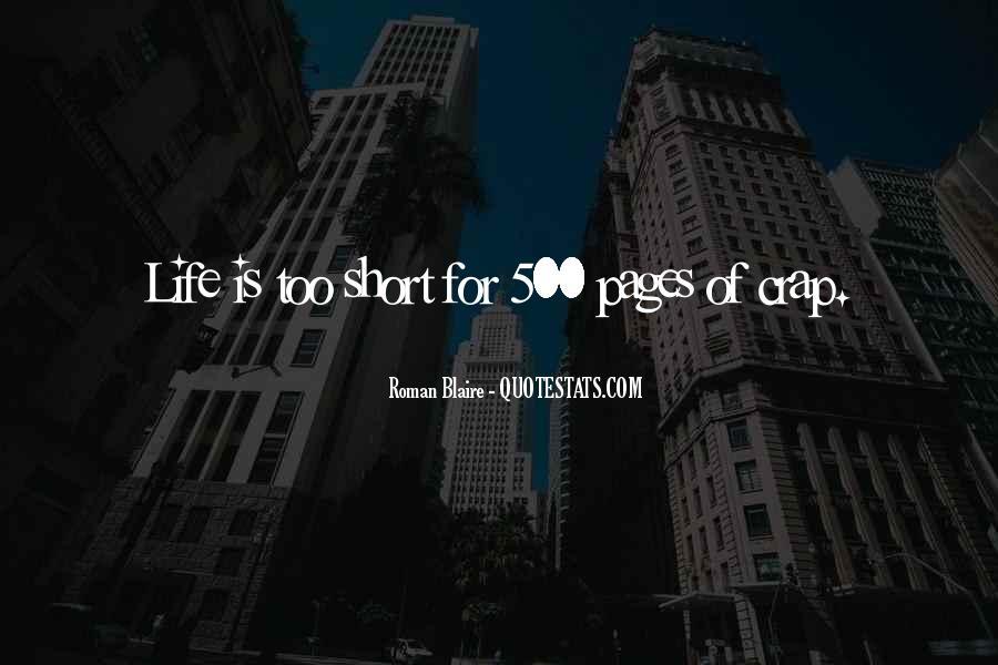 Life Crap Quotes #1044507