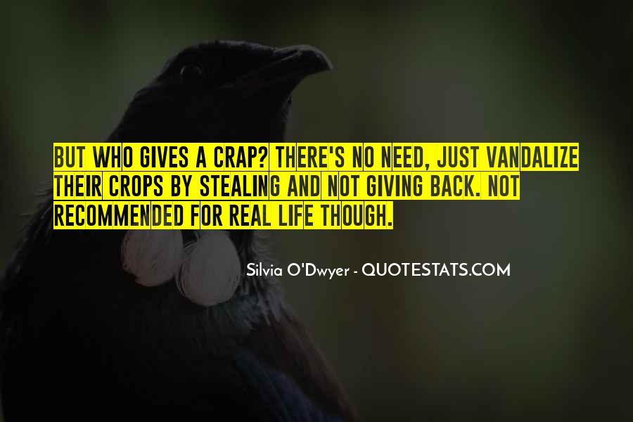 Life Crap Quotes #1072256