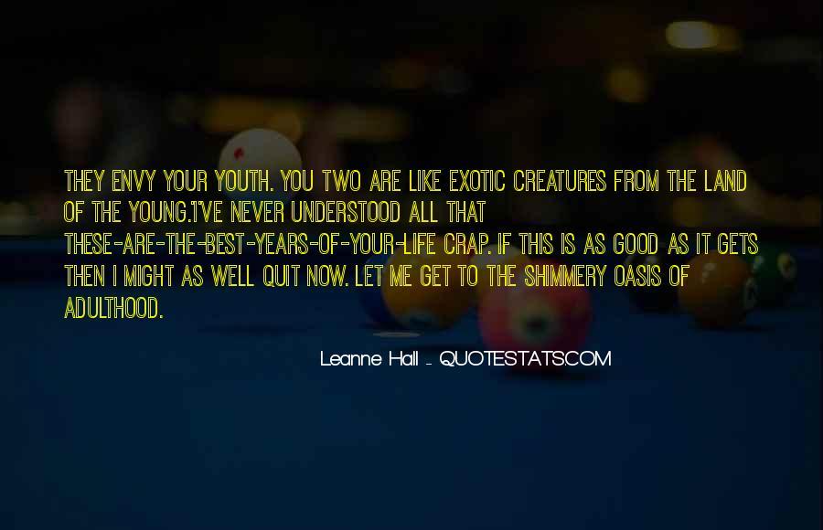 Life Crap Quotes #1120614