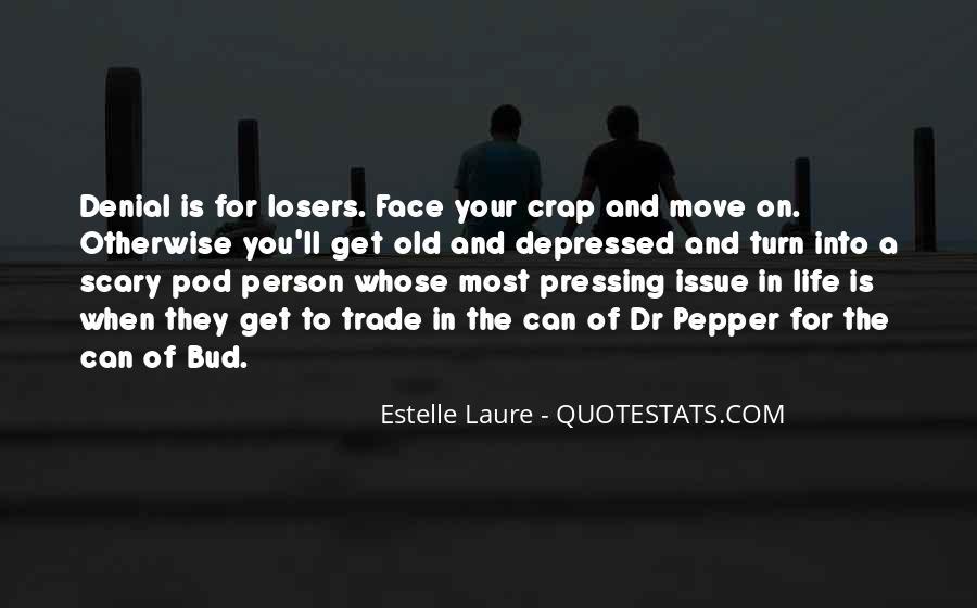 Life Crap Quotes #1252009