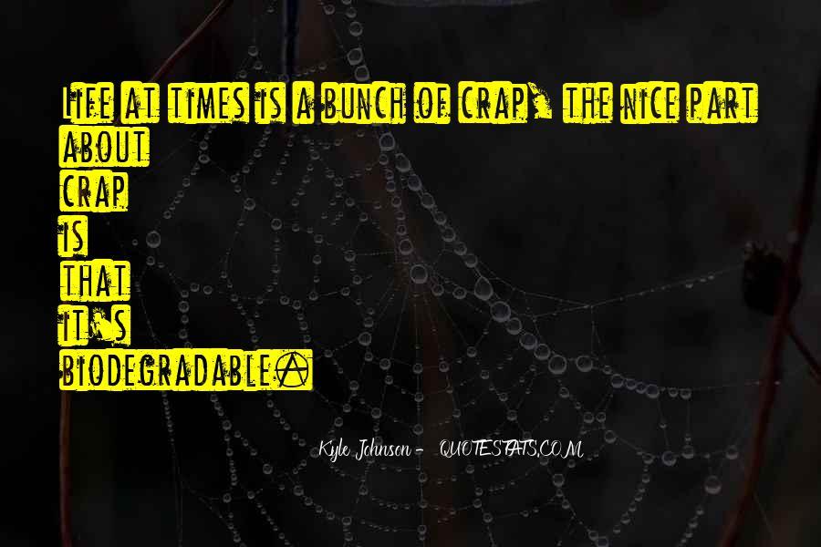 Life Crap Quotes #126854