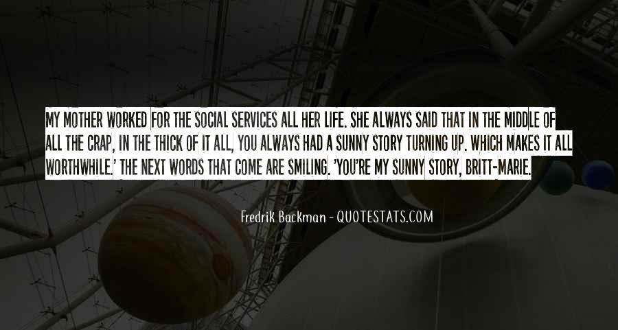 Life Crap Quotes #1299427