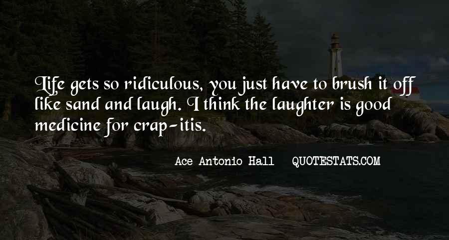 Life Crap Quotes #1416763