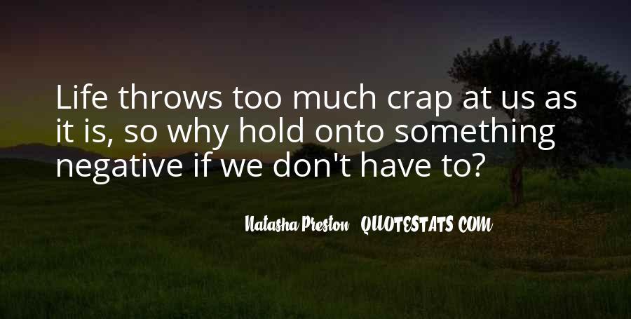 Life Crap Quotes #1482755