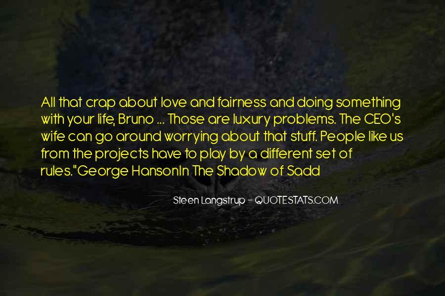 Life Crap Quotes #1617320