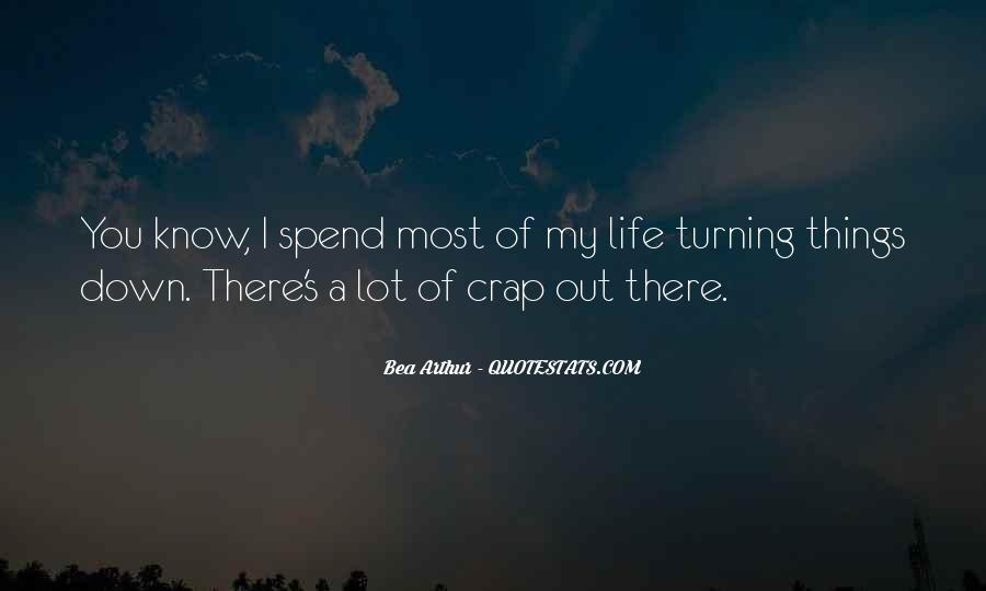 Life Crap Quotes #1830207