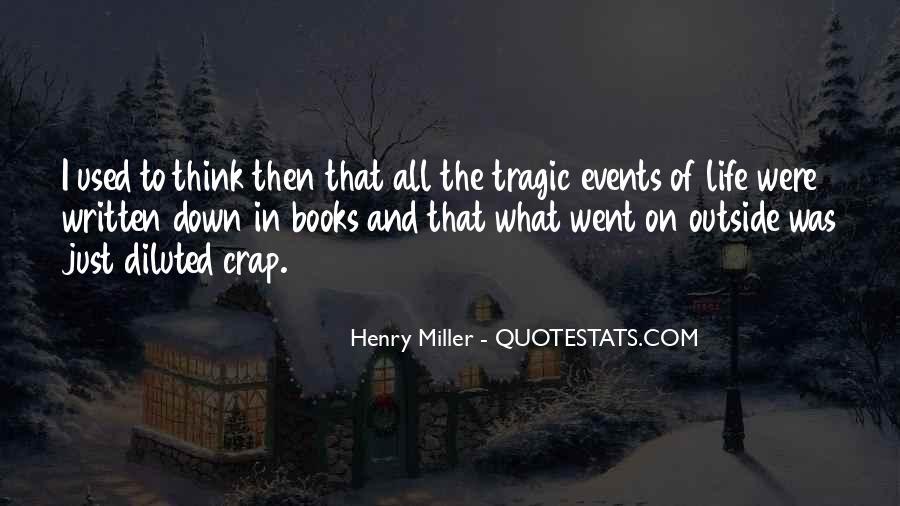 Life Crap Quotes #1860845