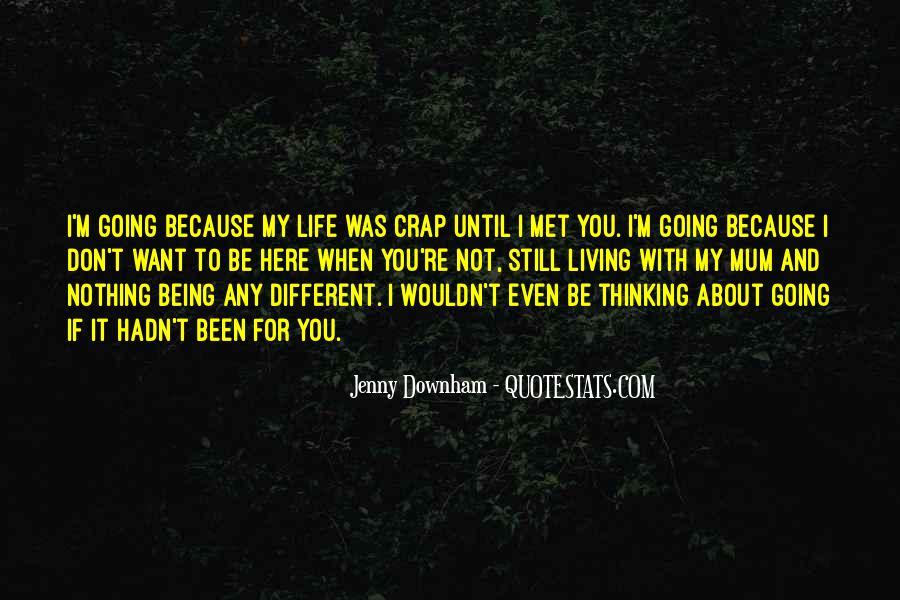 Life Crap Quotes #230156