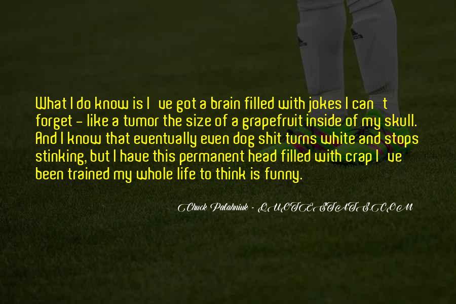 Life Crap Quotes #303608