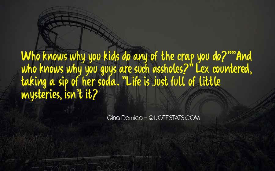 Life Crap Quotes #42346