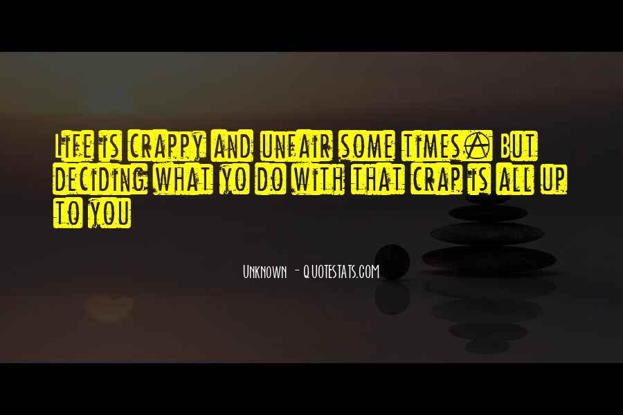 Life Crap Quotes #487860