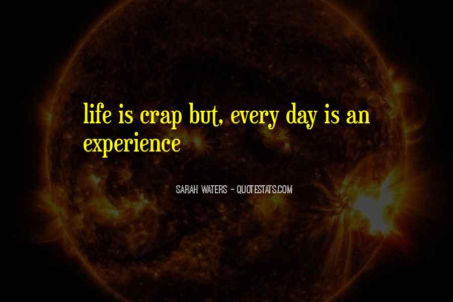 Life Crap Quotes #549908