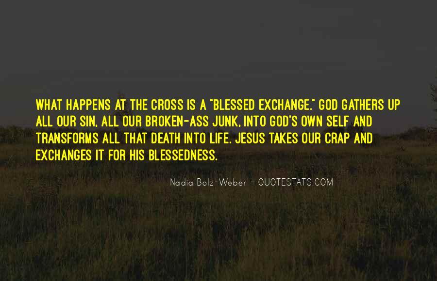 Life Crap Quotes #556698