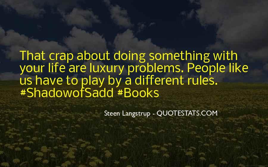 Life Crap Quotes #567666