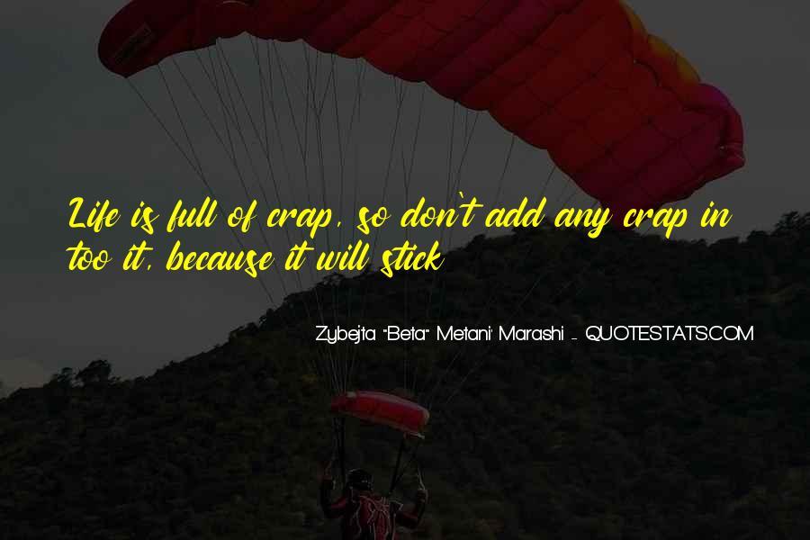 Life Crap Quotes #605070