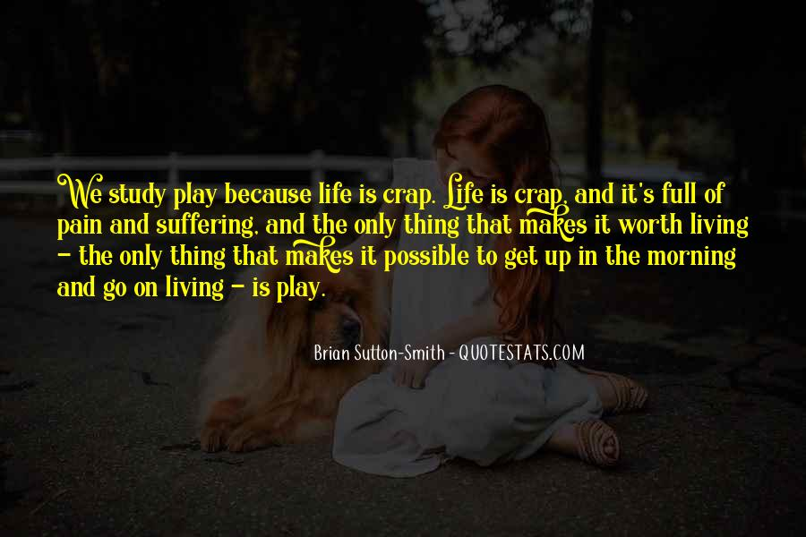 Life Crap Quotes #702570