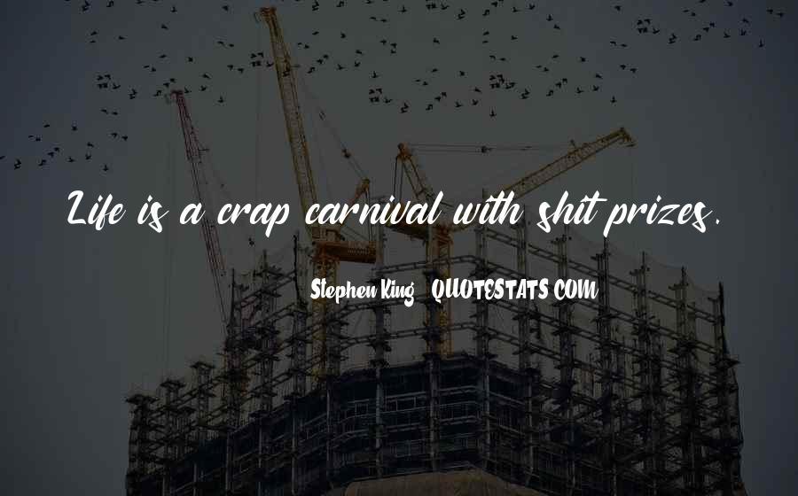 Life Crap Quotes #756361