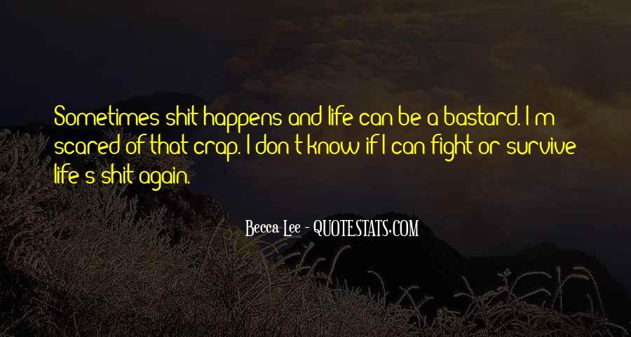 Life Crap Quotes #788160
