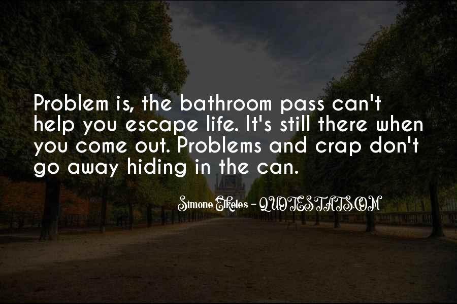 Life Crap Quotes #827783