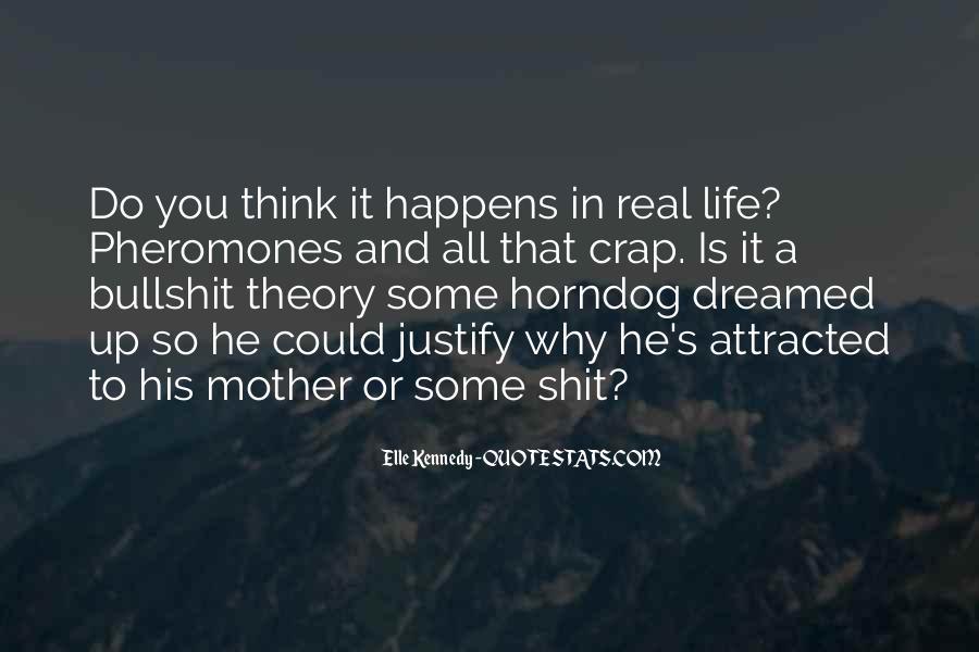Life Crap Quotes #975437
