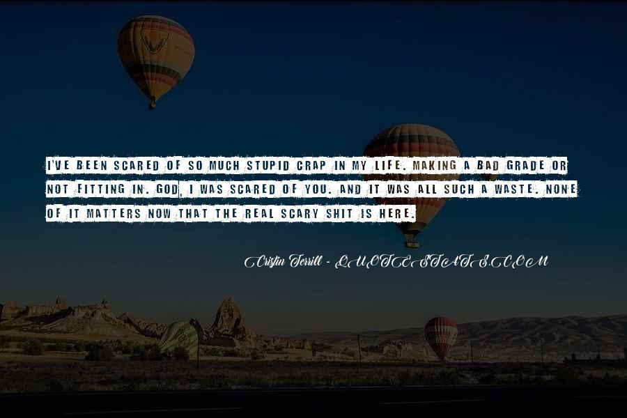 Life Crap Quotes #996039