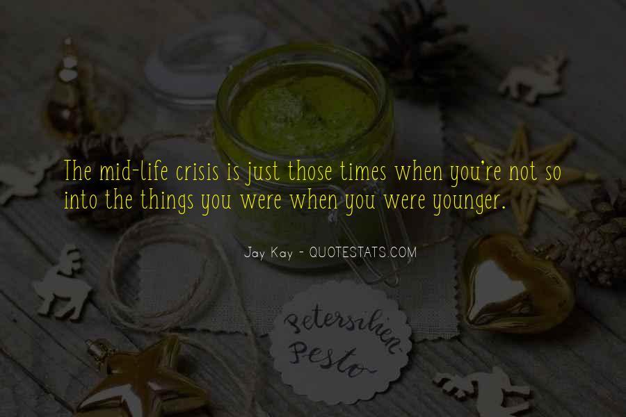 Life Crisis Quotes #25178