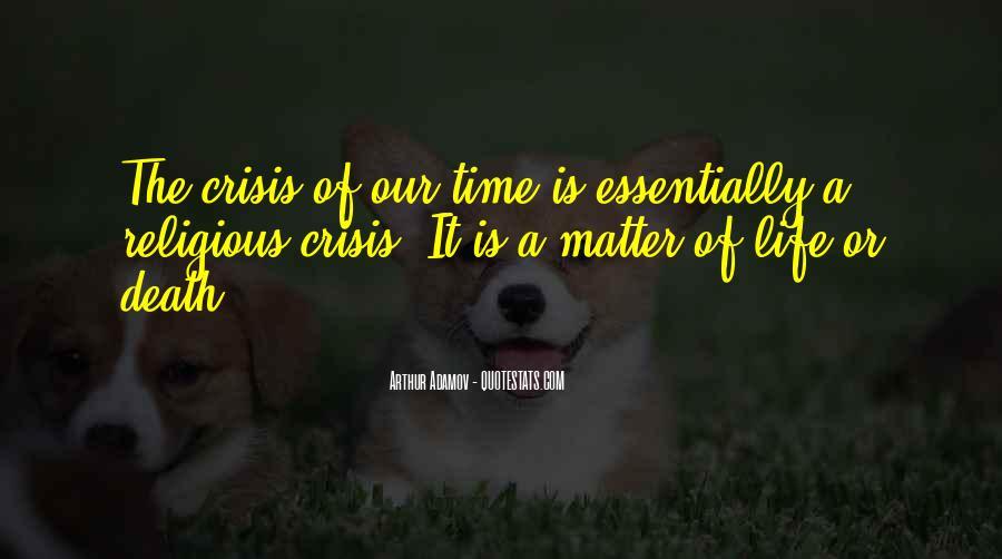 Life Crisis Quotes #277108