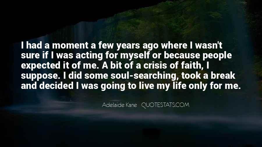 Life Crisis Quotes #284419