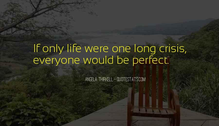 Life Crisis Quotes #298462