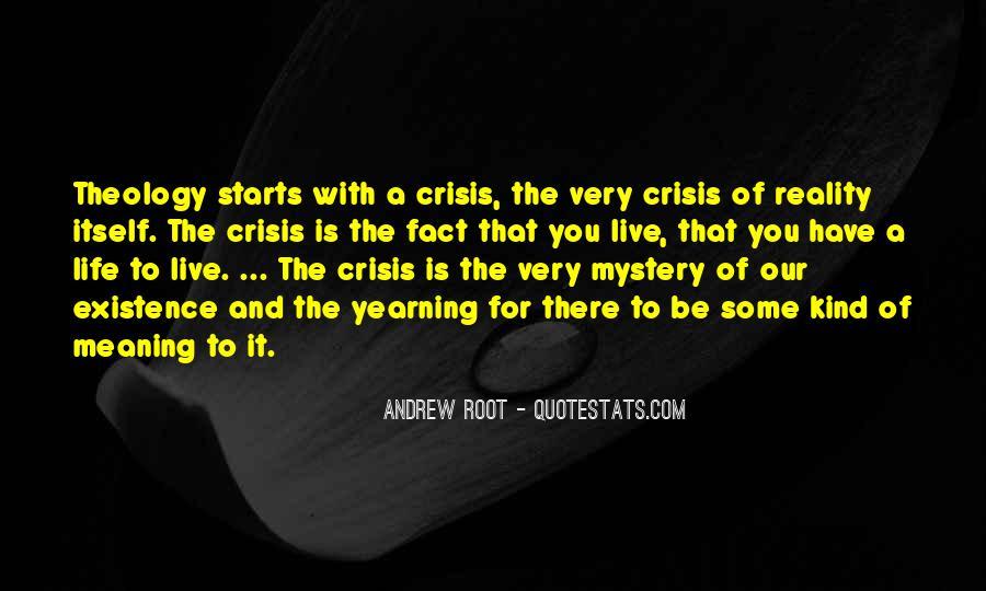 Life Crisis Quotes #447630