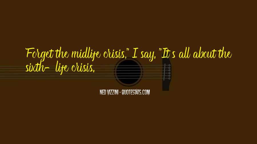 Life Crisis Quotes #524652