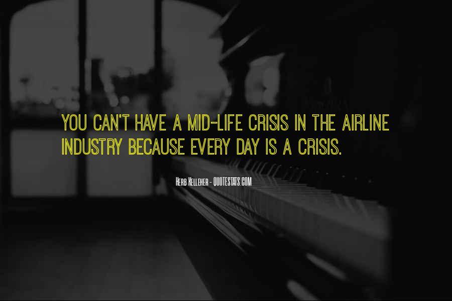Life Crisis Quotes #555900