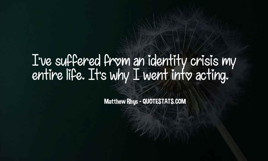 Life Crisis Quotes #621087
