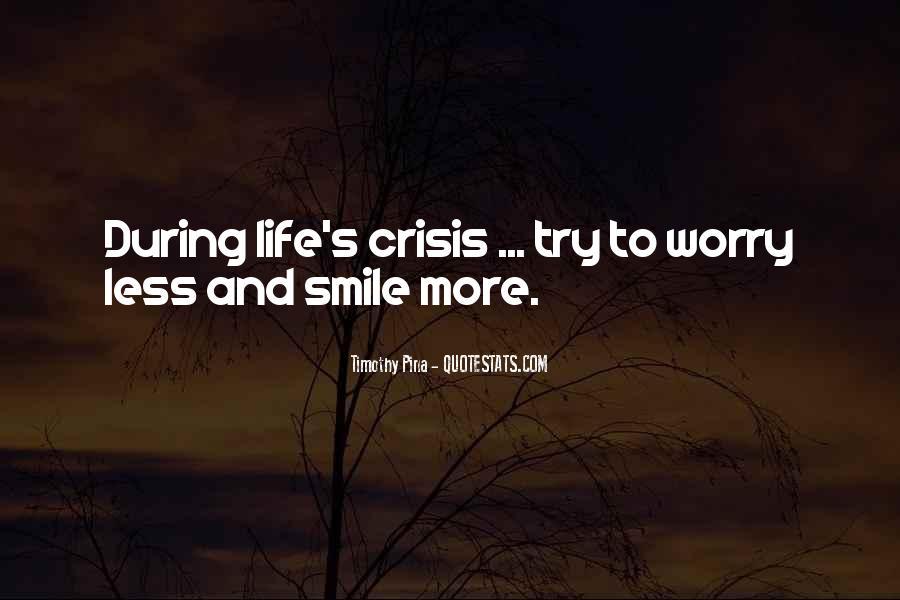 Life Crisis Quotes #682777
