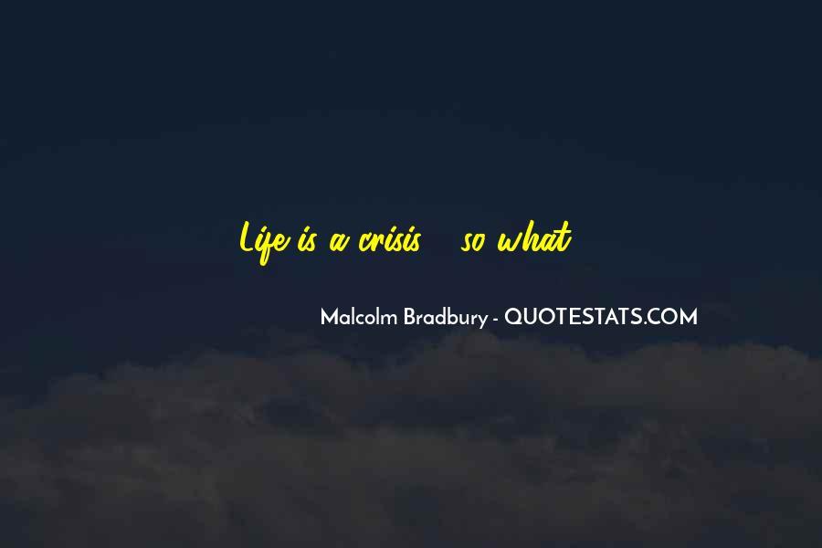 Life Crisis Quotes #764646