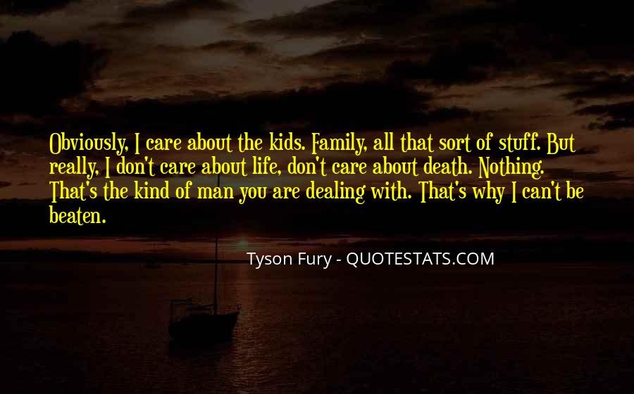 Life Death Family Quotes #1265046
